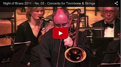 Night of Brass 2011 - Concerto for Trombone & Strings