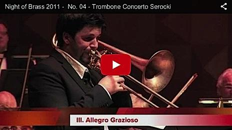 Night of Brass 2011 - Trombone Concerto Serocki